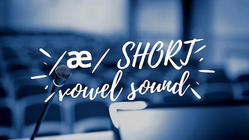 _æ_ SHORT vowel sound-2
