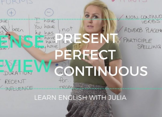 English Grammar Lesson: Present Perfect Continuous Tense - Learn English with Julia