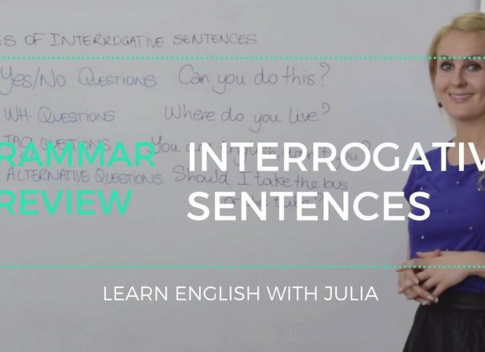 Interrogative sentences (Question forms) - Learn English with Julia