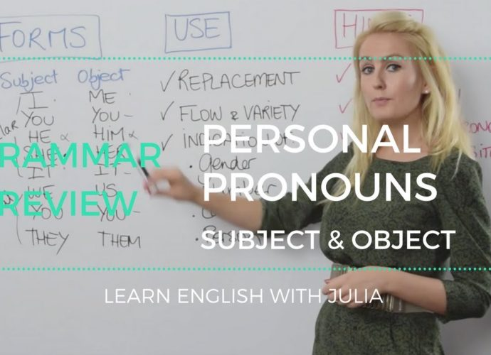 Personal Pronouns subject & object