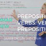 Prepositional Verbs, Verbs + Preposition - Learn English with Julia