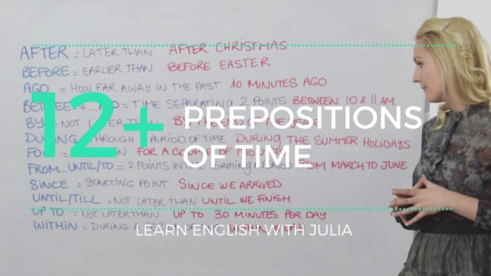 Prepositions Time: after, before, ago, between... Learn English with Julia