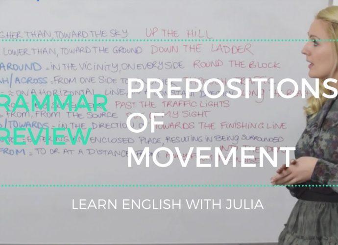Prepositions of Movement - English Grammar Lesson with Julia