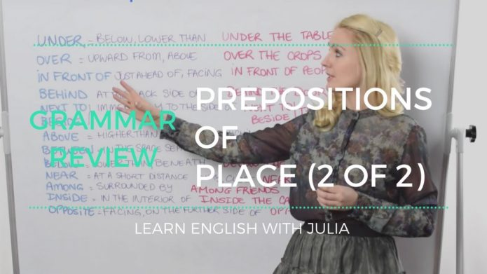 Prepositions of Place (video 2of2) - English Grammar Lesson with Julia