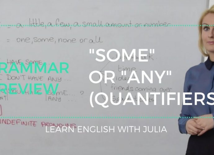 Some or Any: quantifiers in English - Learn English with Julia