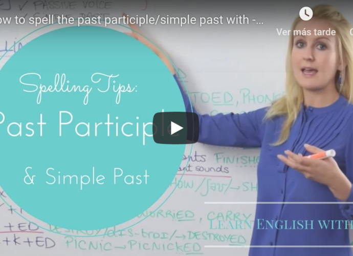 Spelling of Past Participle and Past Simple Learn English with Julia
