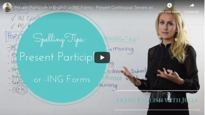 Spelling of Present Participle Learn English with Julia