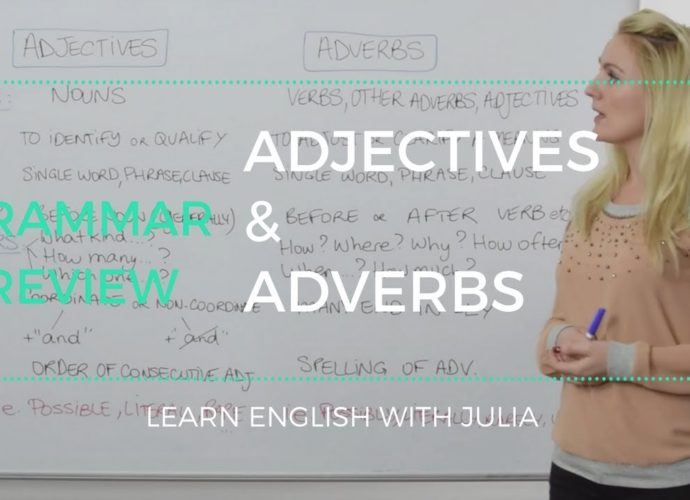 adjectives and adverbs learn english with julia