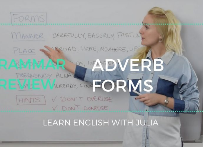 adverb forms learn english with julia