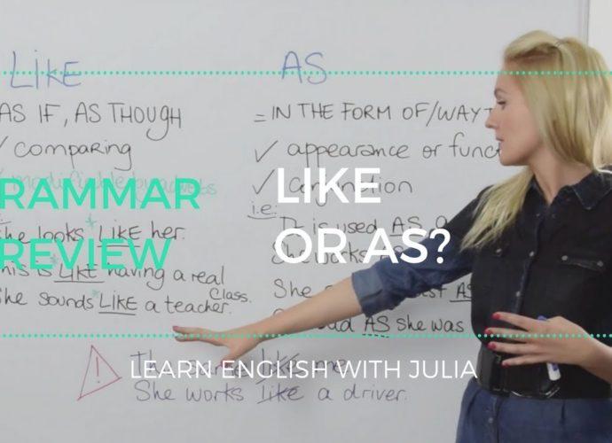 like or as Grammar learn english with Julia